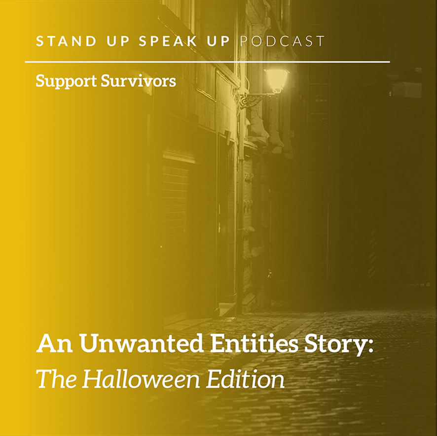 Episode 29:  An Unwanted Entities Story:  The Halloween Edition
