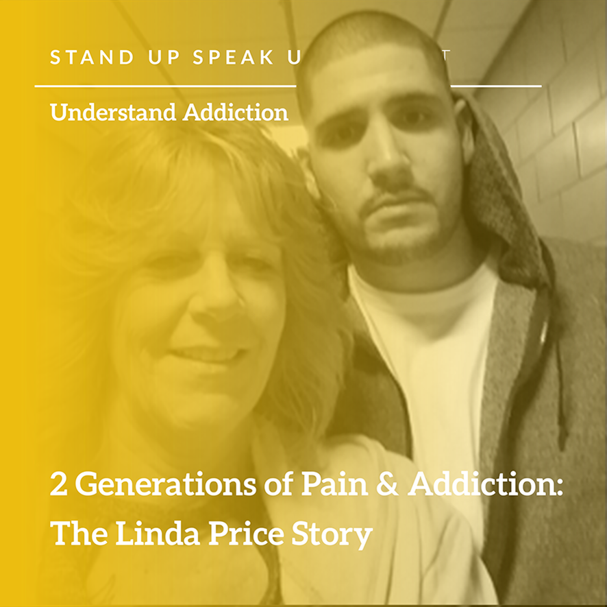 Episode 47:  2 Generations of Pain & Addiction:  The Linda Price Story