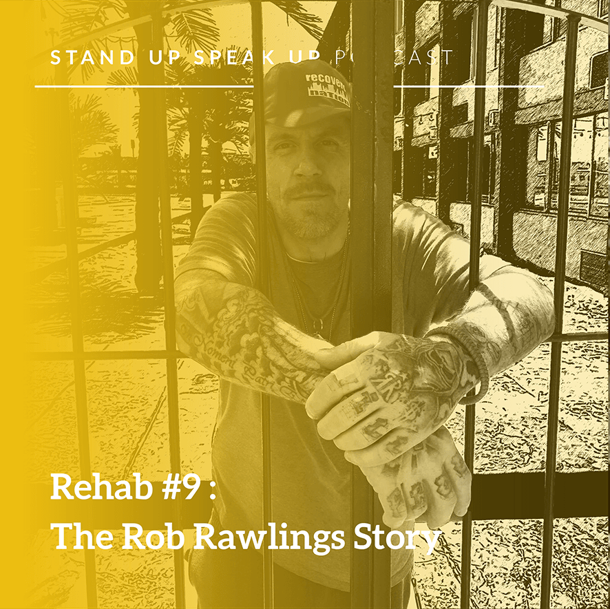 Episode 51:  Rehab #9: The Rob Rawlings Story