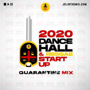 2020 DANCEHALL AND REGGAE START UP (RAW) | Mixed by DJ JEL