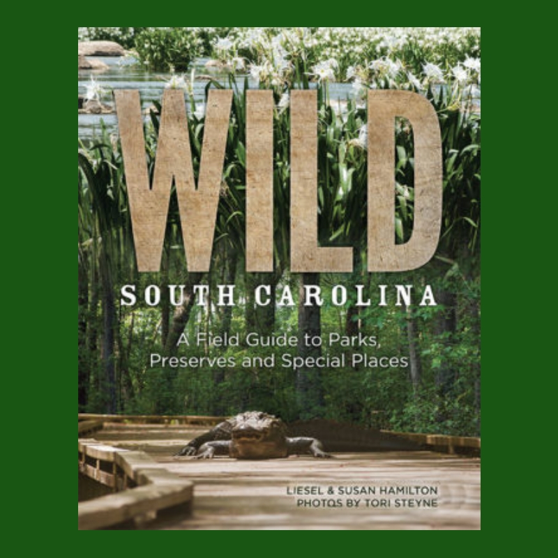 Wild South Carolina with Liesel & Susan Hamilton - Episode 69
