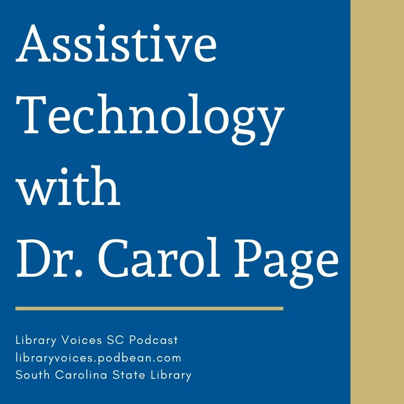 Assistive Technology with Dr. Carol Page - Episode 83