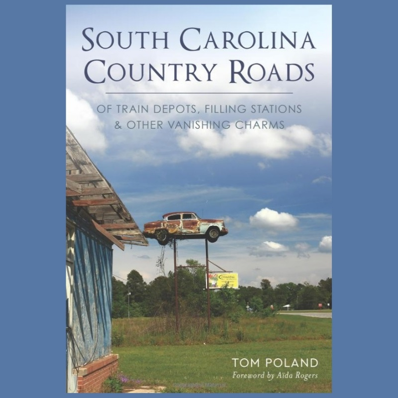 SC Country Roads with Tom Poland - Episode 82