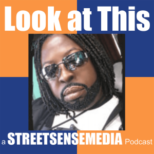 Look at This a Street Sense Media Podcast: Episode One