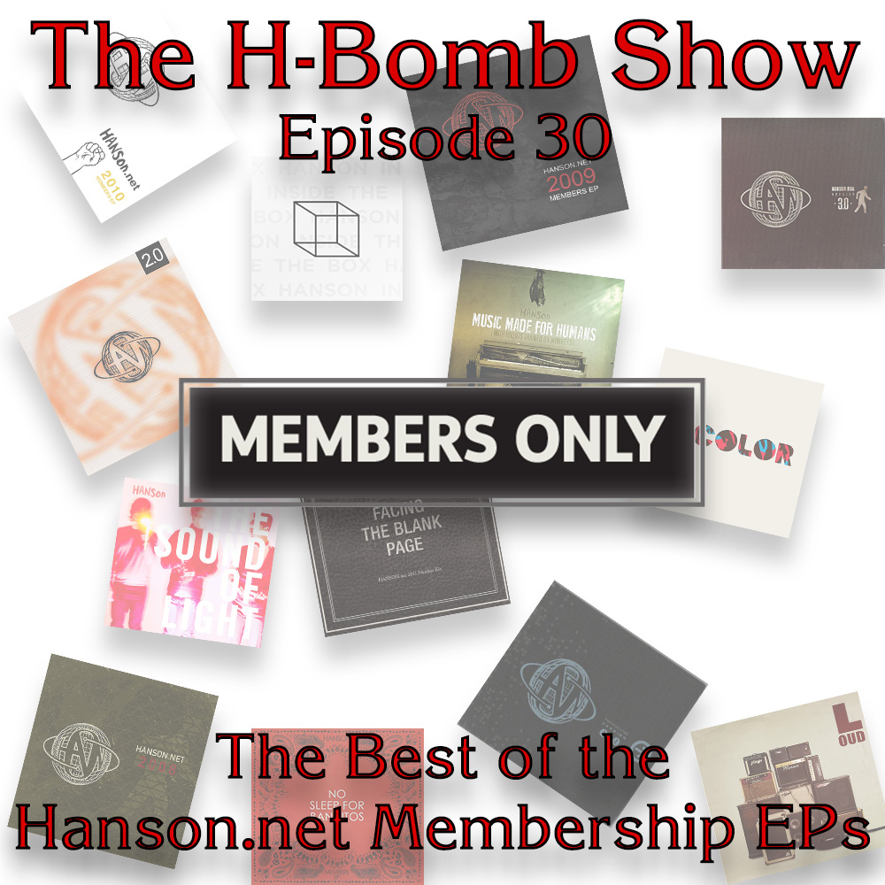 Episode 30: Members Only (The Best of the Hanson.net Membership EPs)
