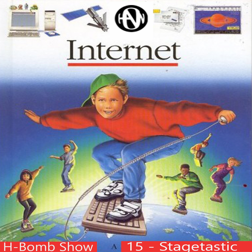 Episode 15: Internet Stagetastic