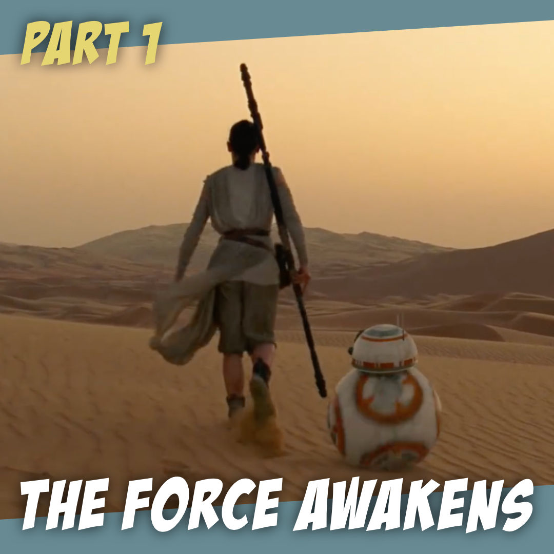 The Force Awakens - Why it HAD to be derivative - The Story Geeks Dig Deeper