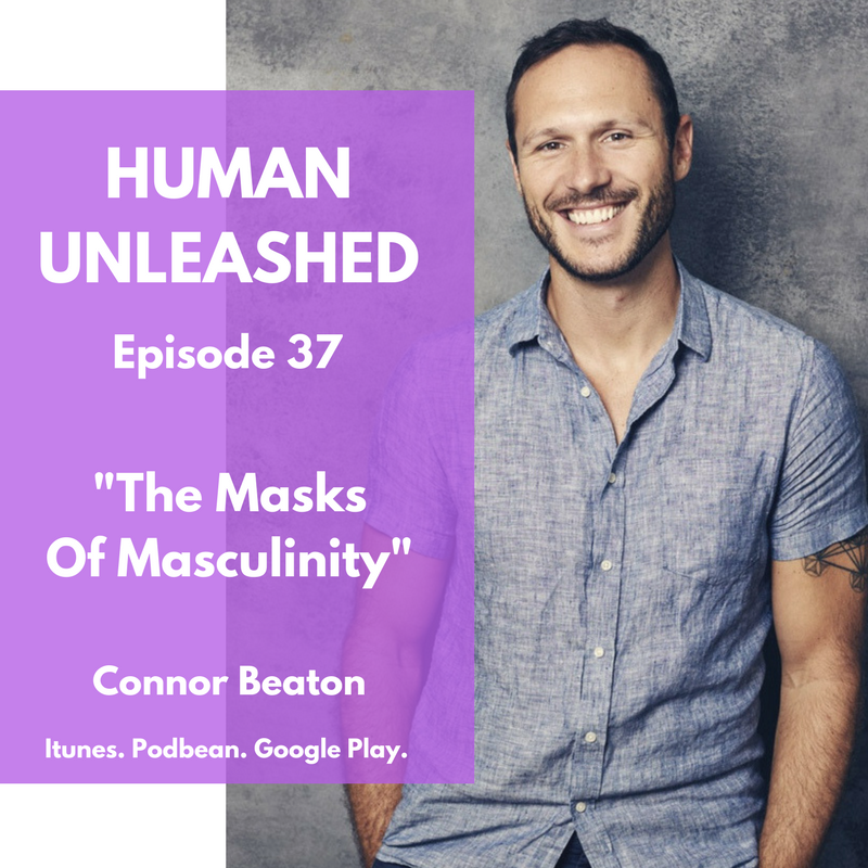 37: The Masks Of Masculinity With Connor Beaton