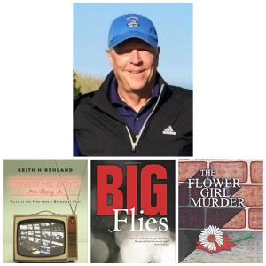 Keith Hirshland, former Golf Channel & Emmy Award Winning Producer Producer & Author, Joins Me on this Segment of Next on the Tee Golf Podcast