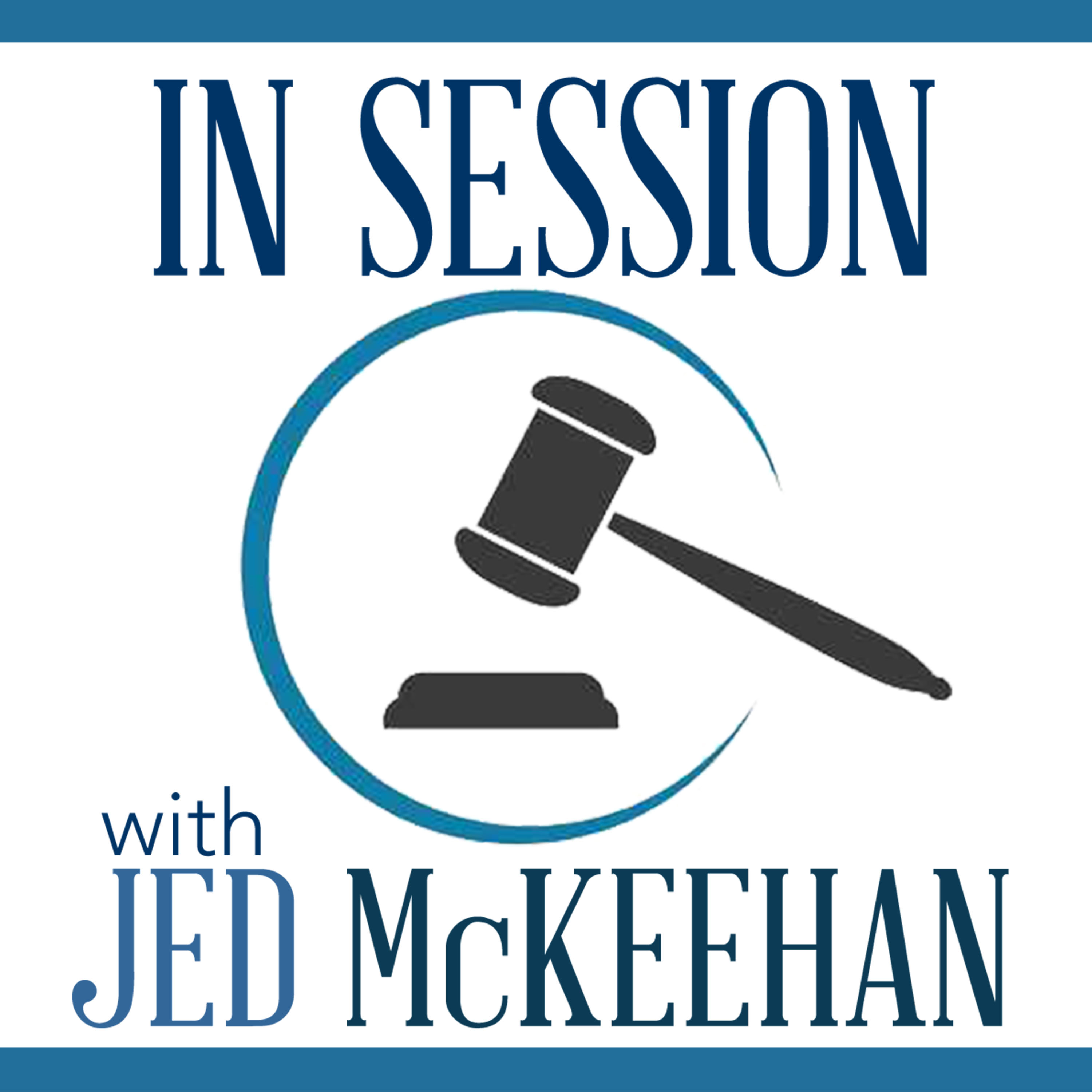 In Session with Knoxville Attorney Jed McKeehan - Episode 03