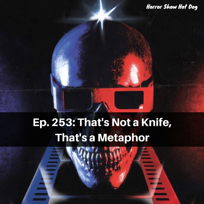 Ep. 253: That's Not a Knife, That's a Metaphor