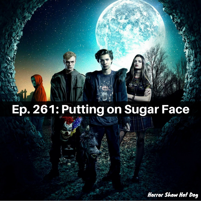 Ep. 261: Putting on Sugar Face