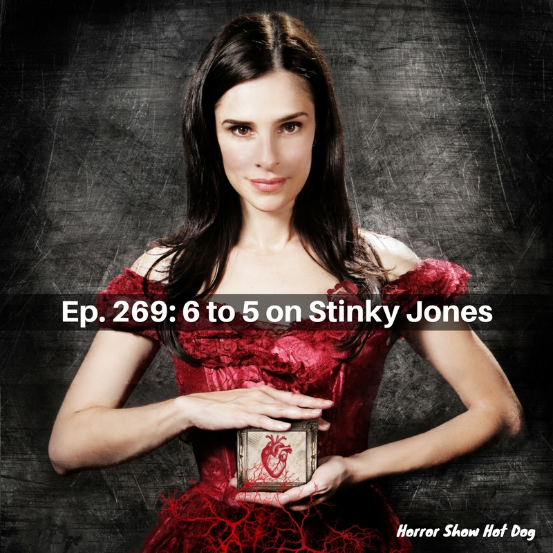Ep. 269: 6 to 5 on Stinky Jones