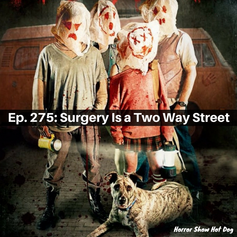Ep. 275: Surgery Is a Two-Way Street