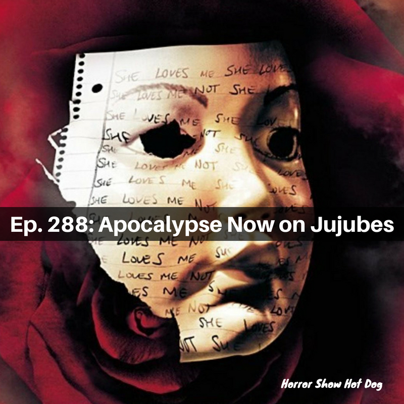Ep. 288: Apocalypse Now on Jujubes