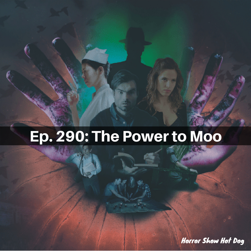 Ep. 290: The Power to Moo