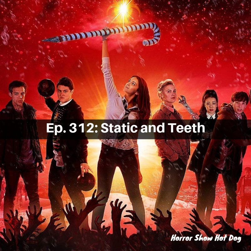 Ep. 312: Static and Teeth