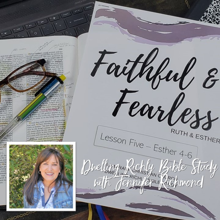 Faithful and Fearless: Lesson 5/Days 9 and 10 Esther 4:1-17