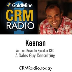 Myths that Salespeople are Taught by Their Mothers – Keenan with  Paul Petersen