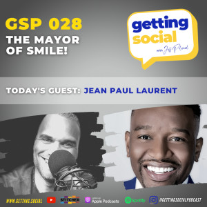 GSP 028: The Mayor of Smile With Jean Paul Laurent