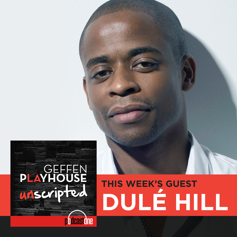 Preview of Dulé Hill interview on Geffen Playhouse UNSCRIPTED