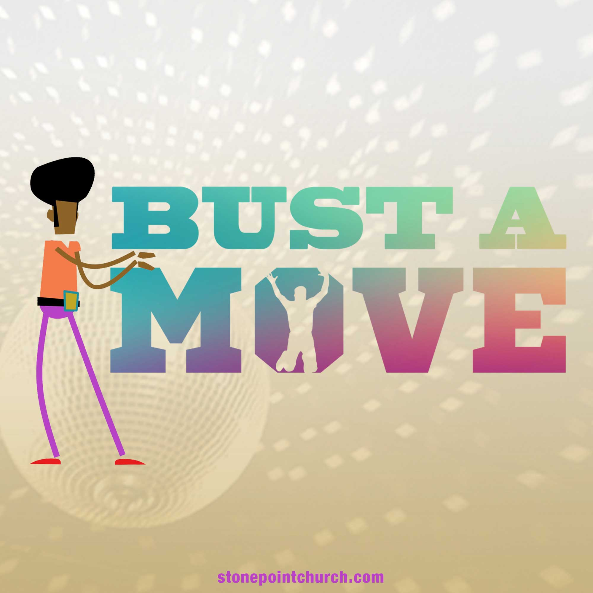 Bust A Move - Week 4