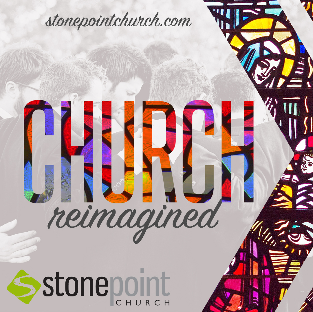 Church Reimagined - Week 4