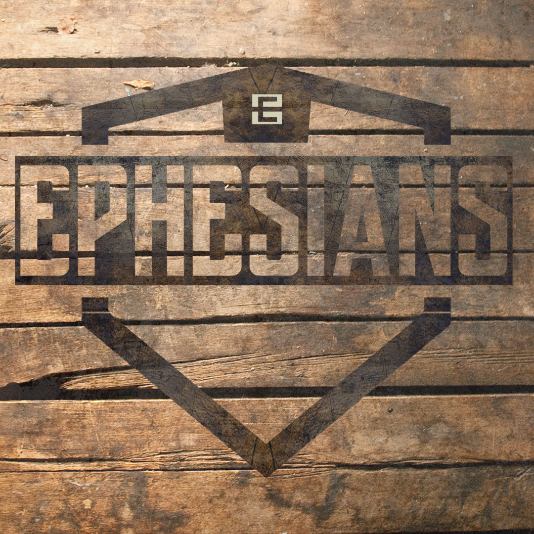 Ephesians - Week 2
