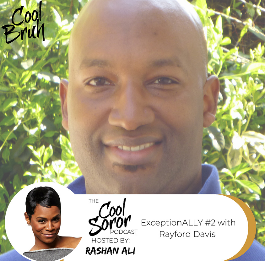ExceptionALLY II with Rayford Davis