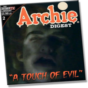 """Archie Digest Riverdale Podcast #2: """"A Touch of Evil"""""""