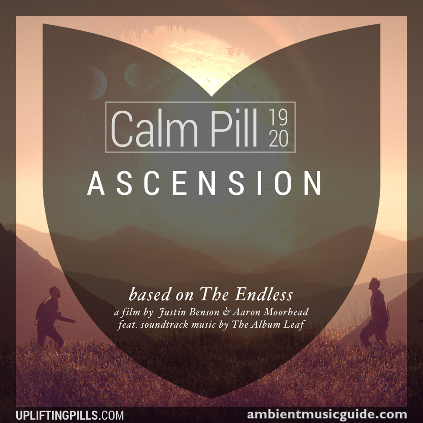 Guest mix: Calm Pill 19+20 - Ascension mixed by Uplifting Pills