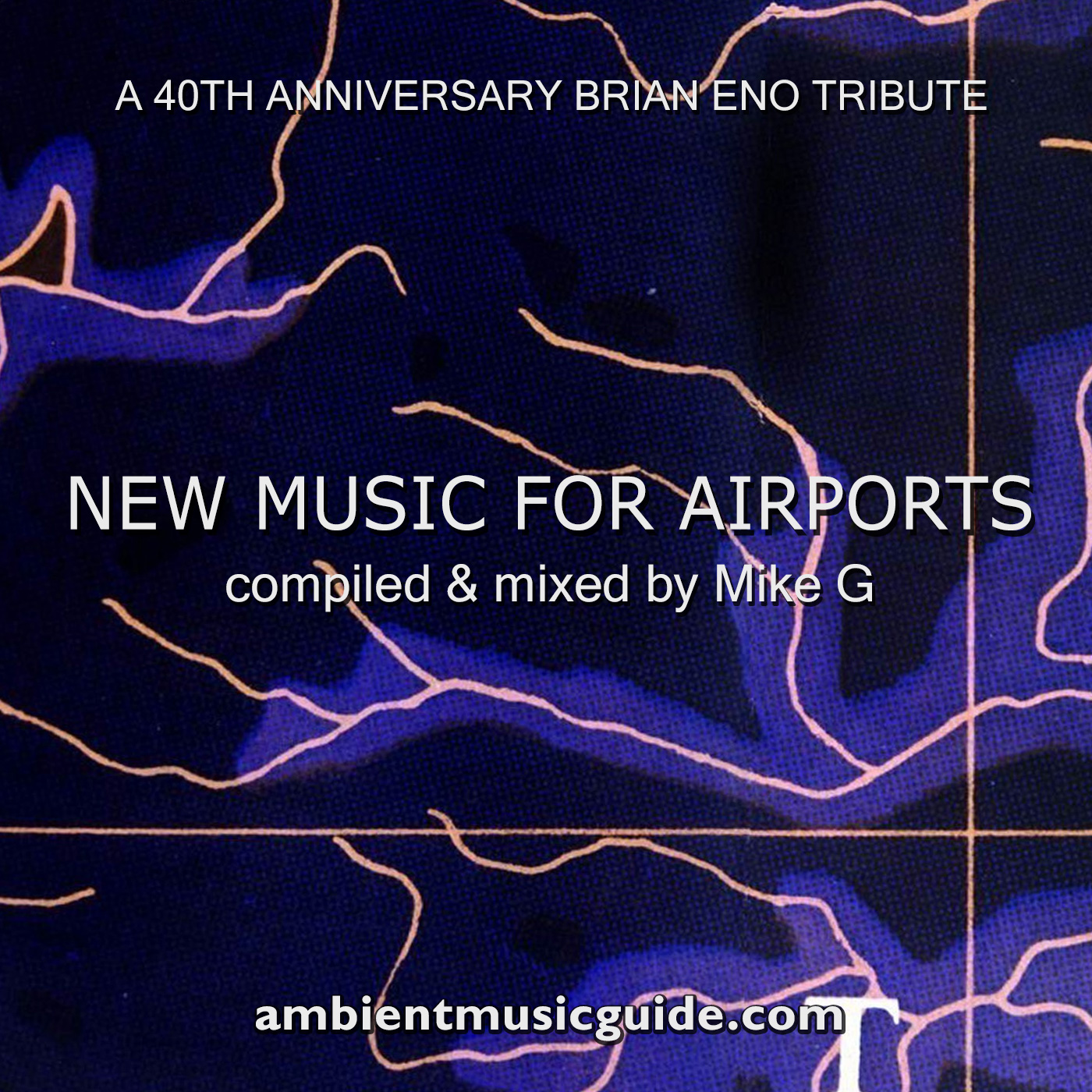 New Music For Airports - a 40th anniversary Brian Eno tribute mixed by Mike G