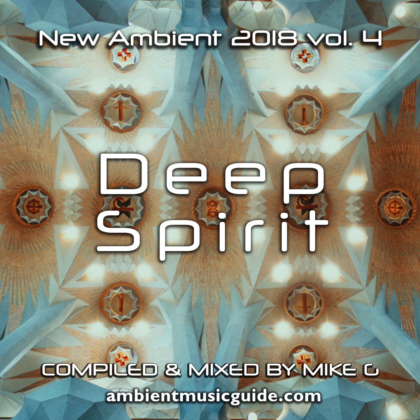 Deep Spirit - New Ambient 2018 vol. 4 mixed by Mike G