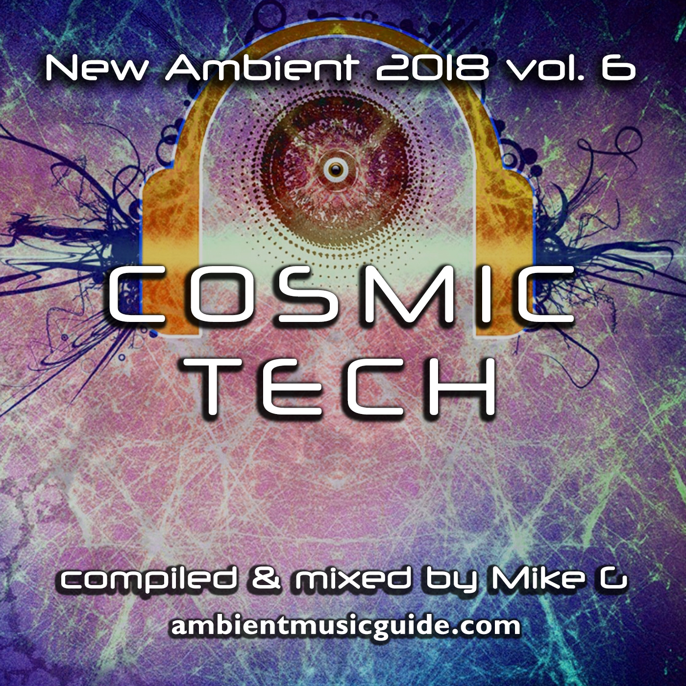 Cosmic Tech - New Ambient 2018 vol. 6 mixed by Mike G