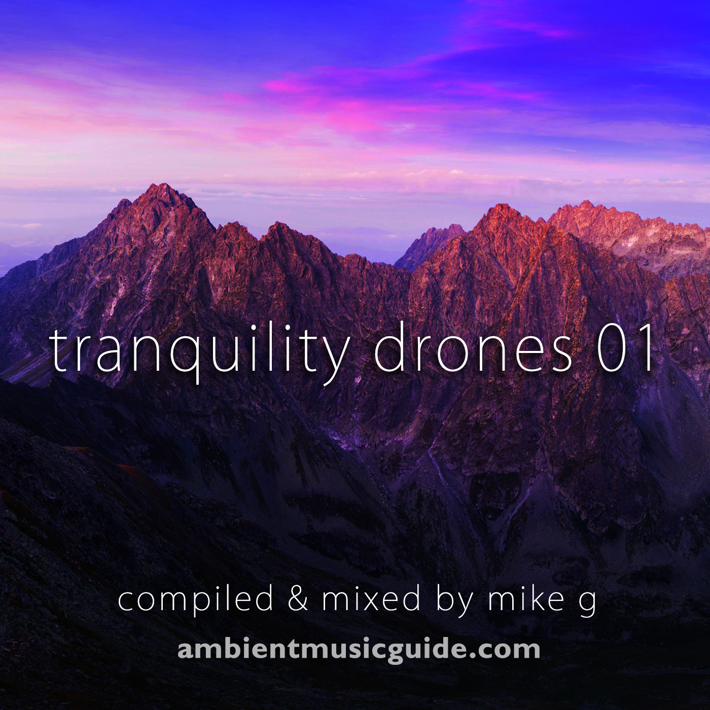 Tranquility Drones 01 mixed by Mike G