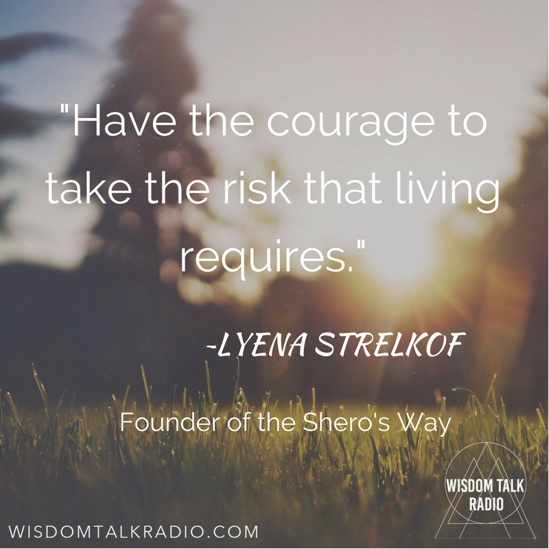 The Shero's Way - A Conversation with Lyena Strelkoff