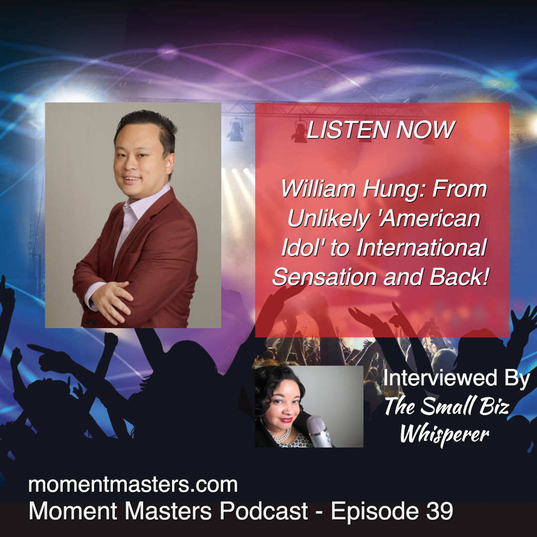 Episode 39 - William Hung Unlikely American Idol to International Sensation and Back