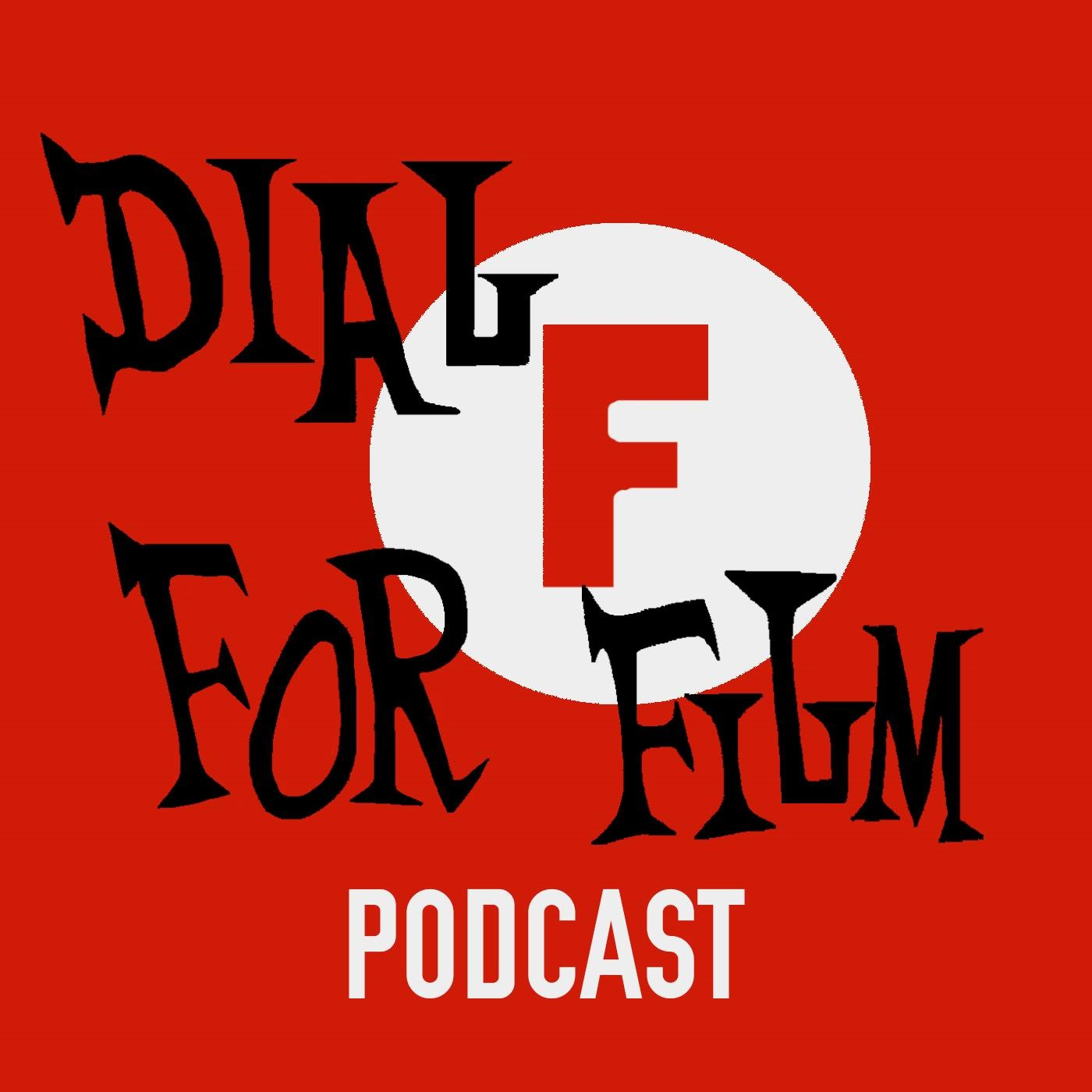 Dial F for Film Podcast | Listen Free on Castbox