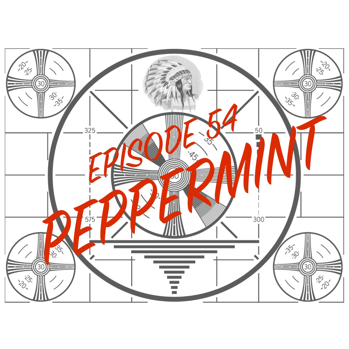 Episode 54 - Peppermint