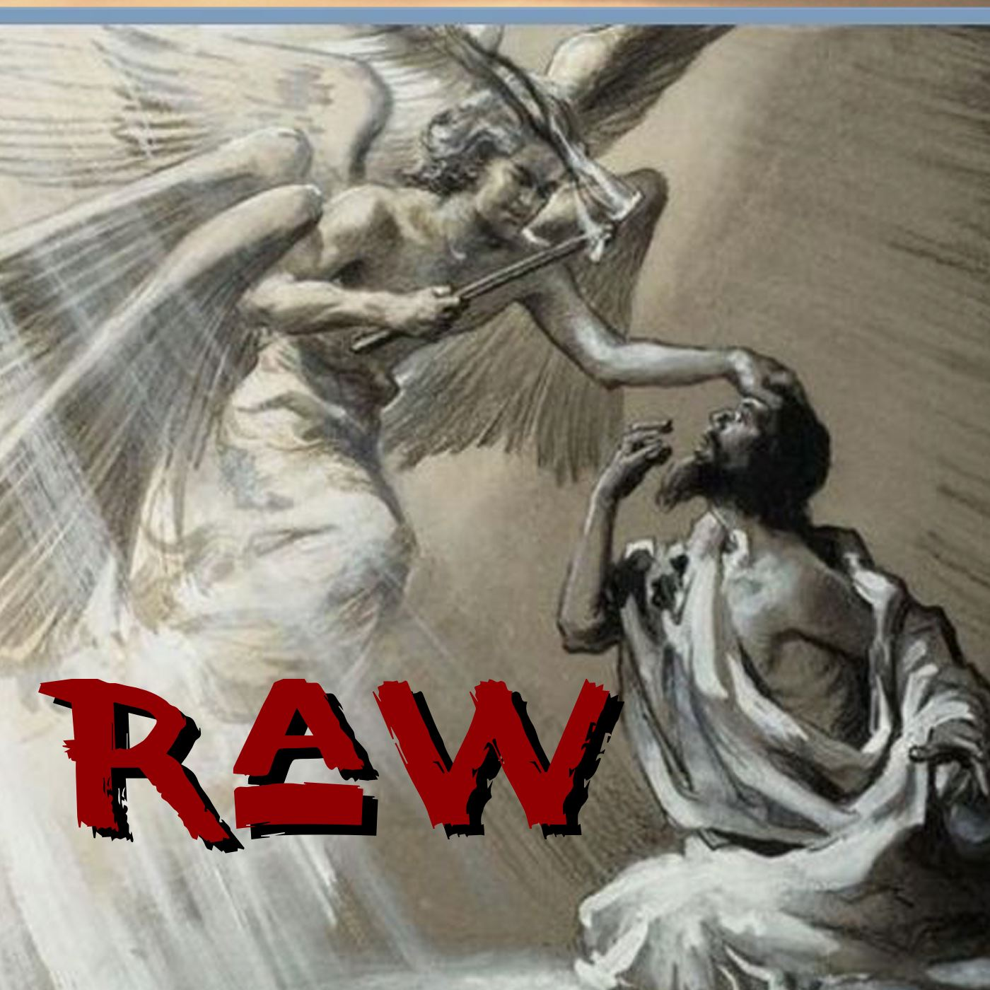 Raw 0050: Isaiah, Mighty Revealer - with special guests
