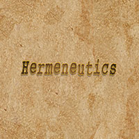 Hermeneutics Part 1