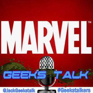 Geeks Talk #37 - Marvel Phase 4