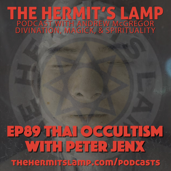 EP 89 Thai Occultism with Peter Jenx