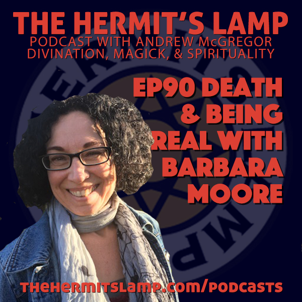 EP90 Death and Being Real with Barbara Moore