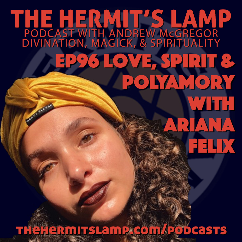 EP96 Love, Spirit, and Polyamory with Ariana Felix