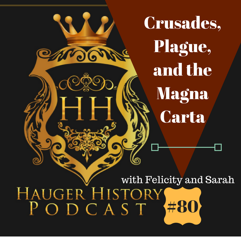 80 The Crusades, Plague, and the Magna Carta in the Middle Ages Test Prep