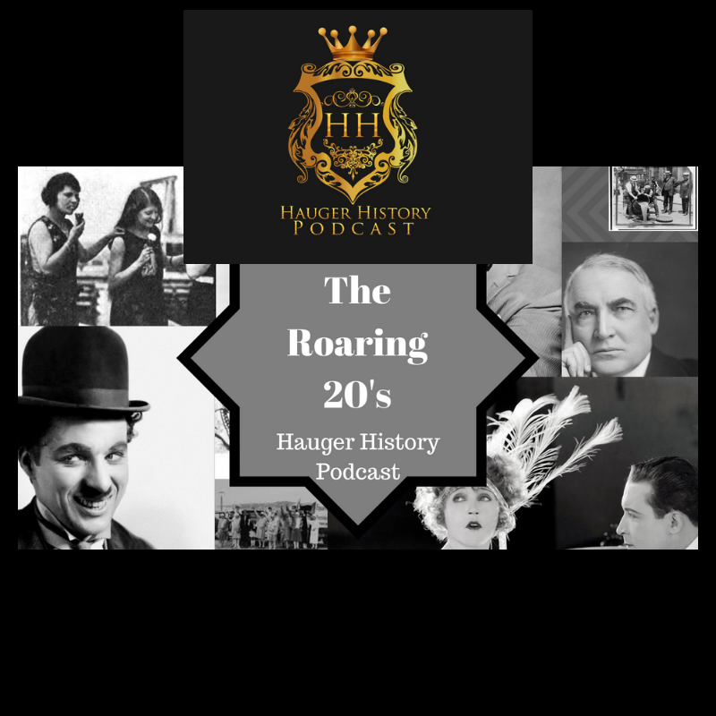 90 The Roaring 20's, Consumerism, and You - Hauger History Podcast