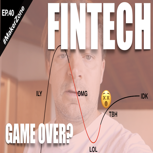 EP.40 FinTech and the Future of Banking: Top 3 Predictions 2018 ⎜#MakerZone