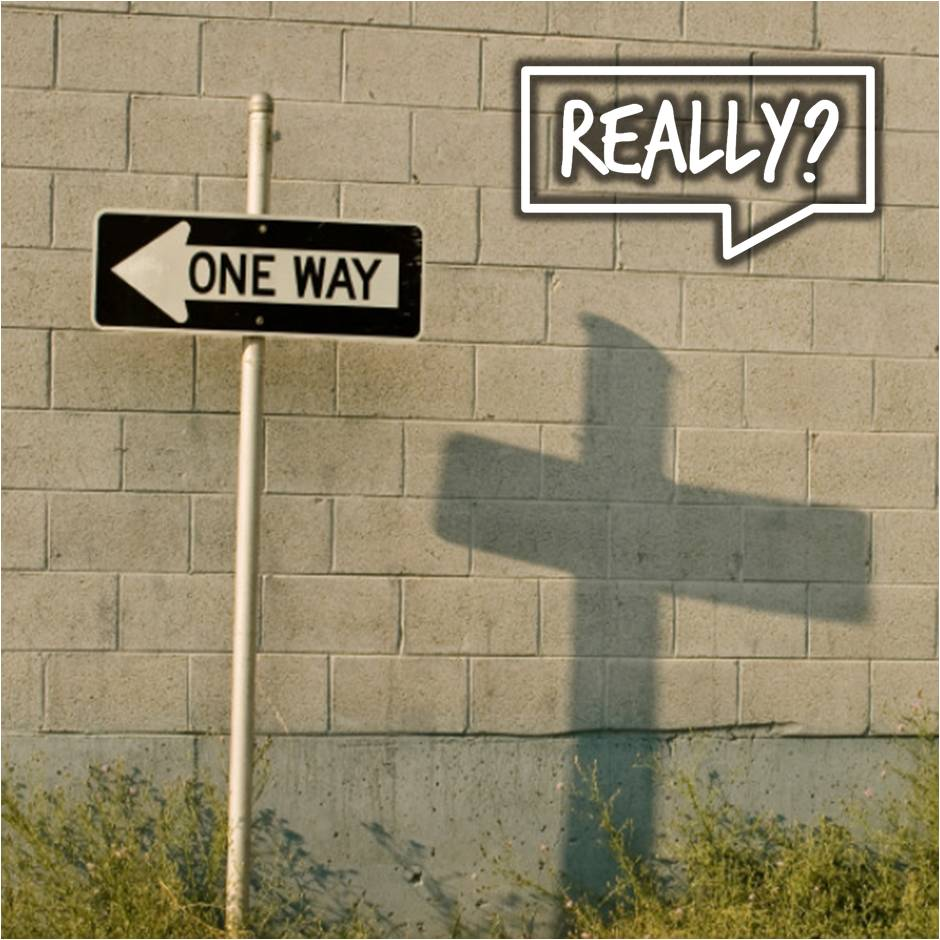 Is Jesus REALLY the only way to God