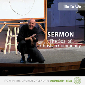 The Goal of Christian Community